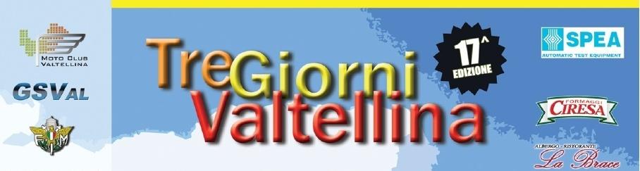 3 GIORNI VALTELLINA …… 2016