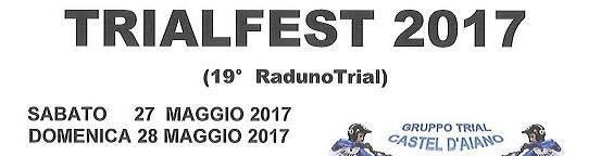 TRIALFEST CASTEL D'AIANO …. 27-28/05/2017