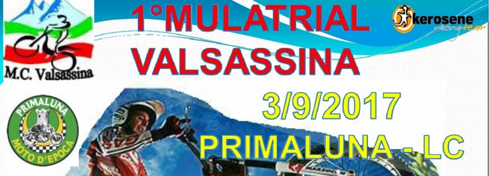 MULATRIAL VALSASSINA  PRIMALUNA (LC) ……………. 03/09/2017